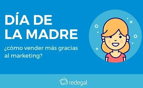Día de la Madre: impulsa tus ventas a través del marketing