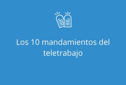Los 10 mandamientos del teletrabajo